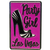 Strong Party Girl Pink Magnet with Highheel design Las Vegas