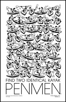 Find Two Identical KAYAK PENMEN® 11 x 17 PENMEN Poster printed on high quality 80 lb. gloss cover shipped in a 12 x 2.5 inch packaging tube. All posters are signed by the artist, Gary Blehm.