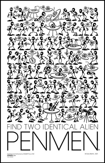 Find Two Identical ALIEN PENMEN® 11 x 17 PENMEN Poster printed on high quality 80 lb. gloss cover shipped in a 12 x 2.5 inch packaging tube.
