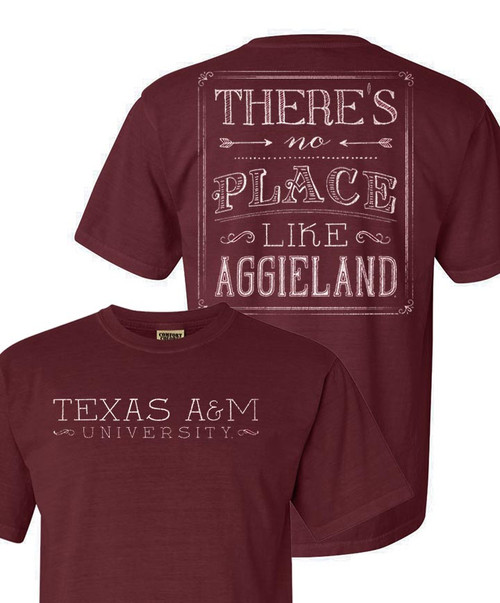 Texas A&M No Place Like Aggieland Maroon Comfort Colors T-Shirt