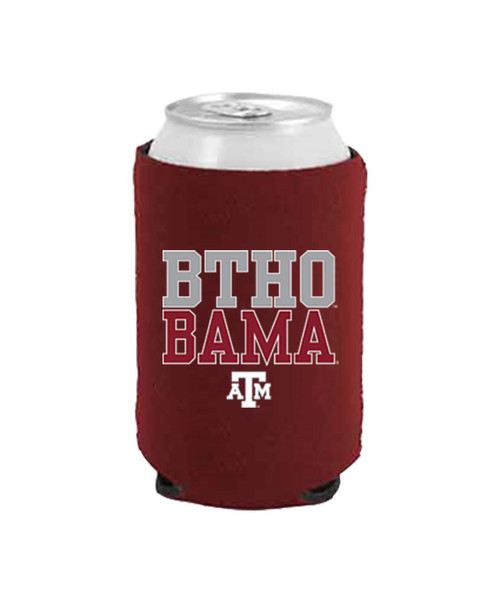 Texas A&M Aggies BTHO BAMA Koozie