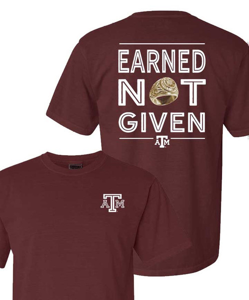Texas A&M Aggies Earned Not Given Short Sleeve T-Shirt | Maroon