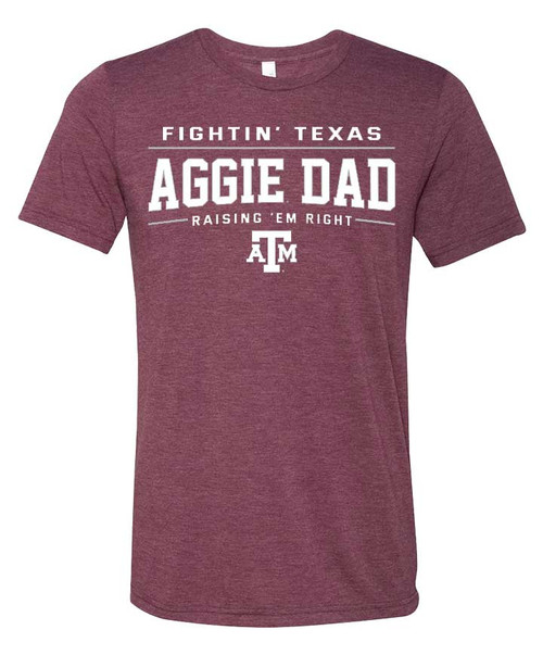 Heather Maroon Fightin' Texas Aggie Dad Raising 'EM Right T-Shirt