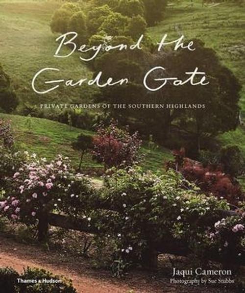 Gardening Book: Beyond the Garden Gate Hardcover Book