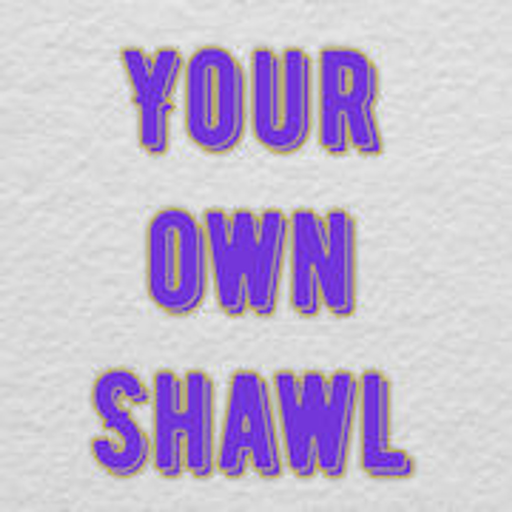 Your own shawl