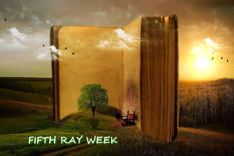 Fifth Ray week