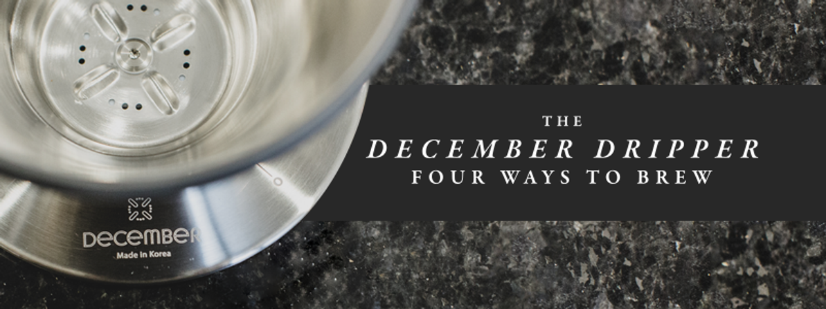 Four Ways to Brew With the December Dripper