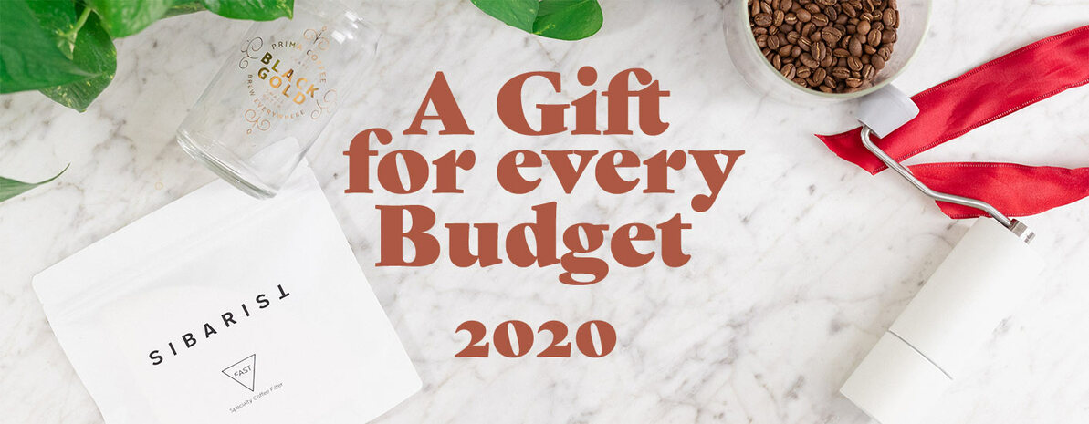 A Gift for Every Budget 2020