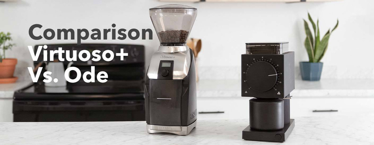 Product Comparison | Fellow Ode and Baratza Virtuoso+ Coffee Grinders