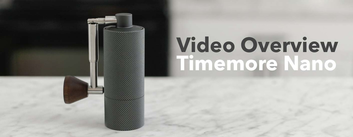 Video Overview | Timemore Nano Hand Grinder