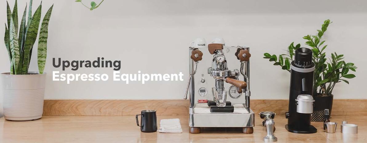 Upgrading Espresso Equipment