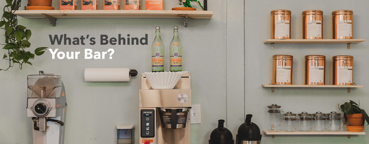 What's Behind Your Bar? Thinking Through Coffee Shop Inventory
