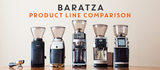 Baratza Product Line Comparison