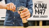 Video Overview   Kinu M47 Manual Coffee and Espresso Grinder