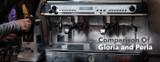 Product Comparison   Astoria Gloria and Perla Espresso Machines