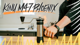 Video Overview | Kinu M47 Phoenix Manual Coffee and Espresso Grinder