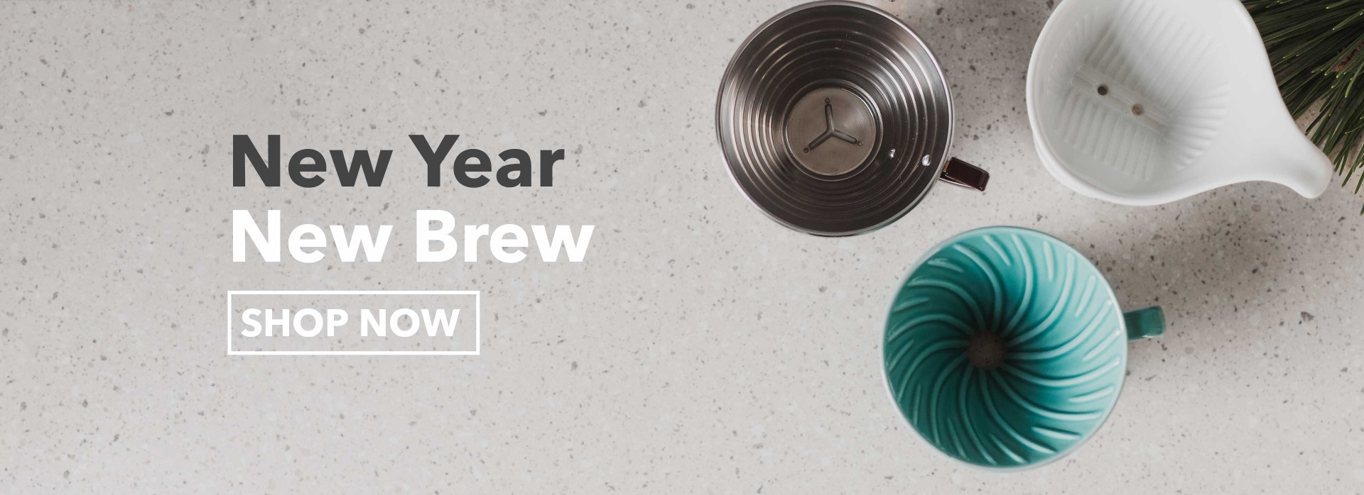 New Year, New Brew, shop pour over