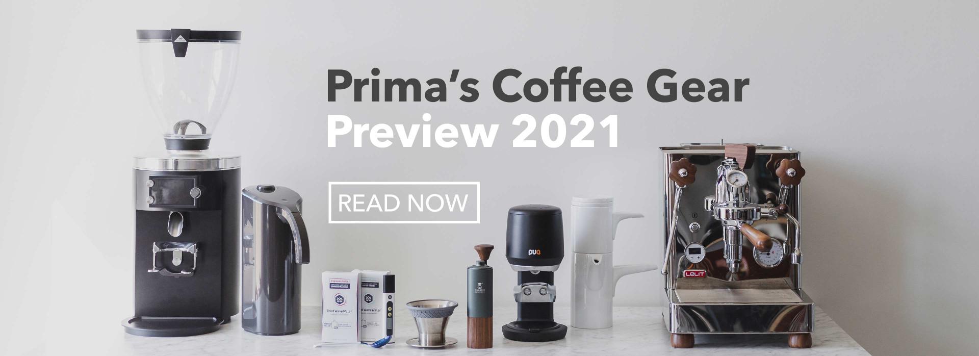 Prima's Coffee Gear Preview 2021