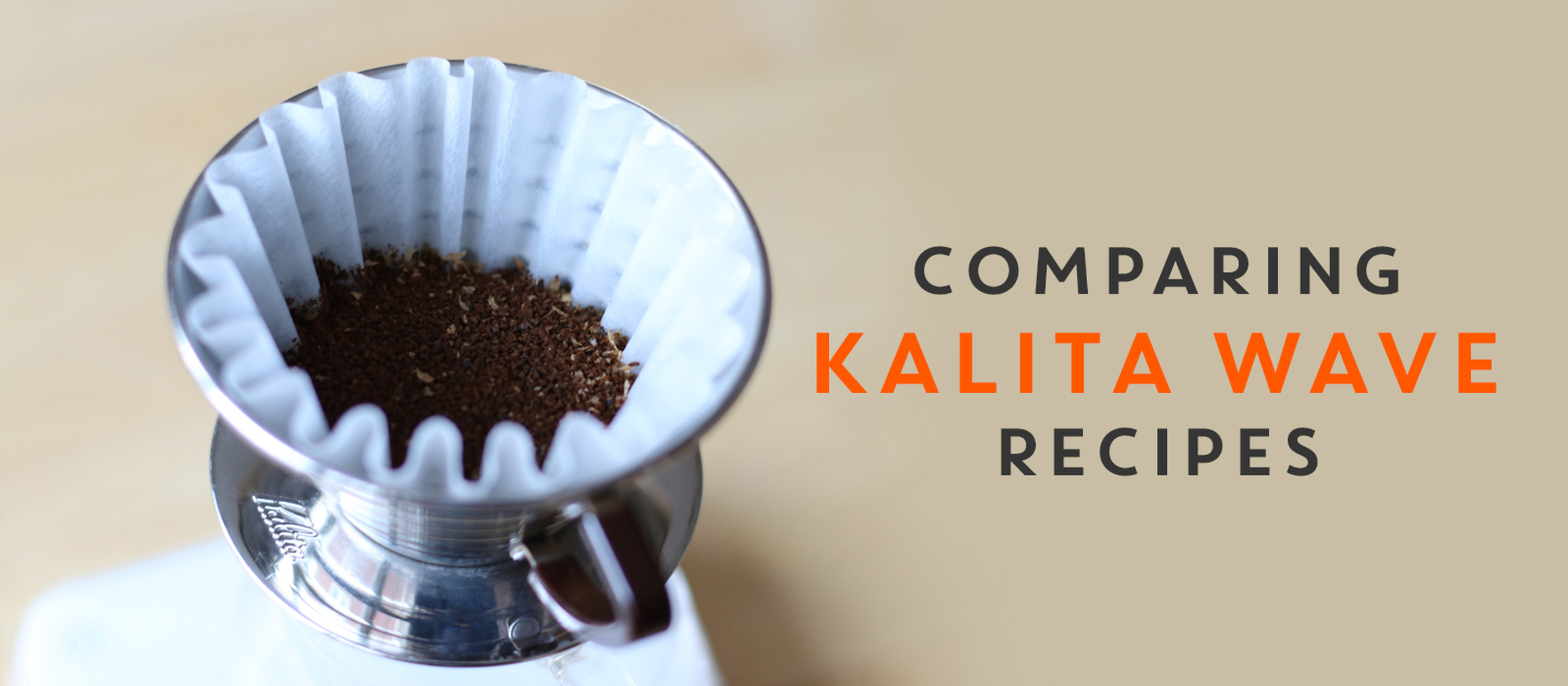 Comparing Kalita Wave Recipes