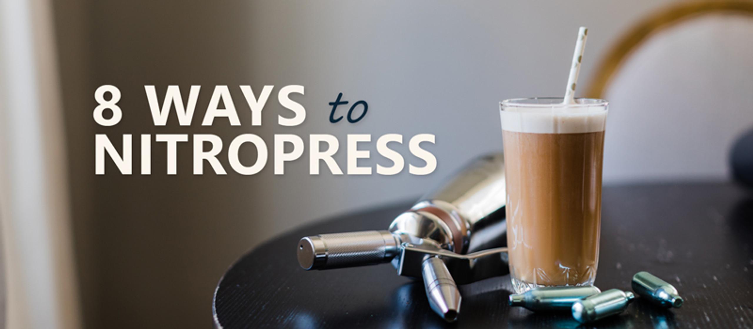 Eight ways to Nitropress