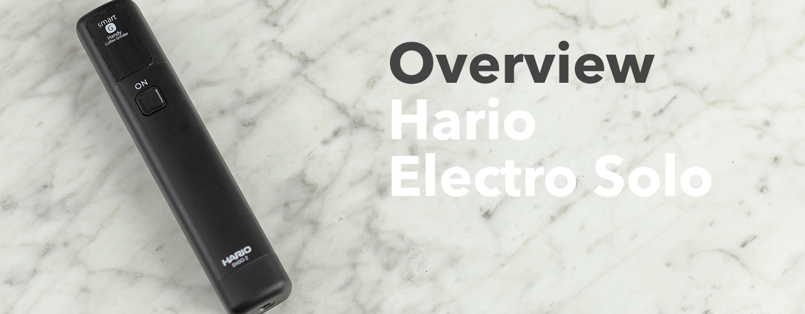 Hario Electric Solo Overview