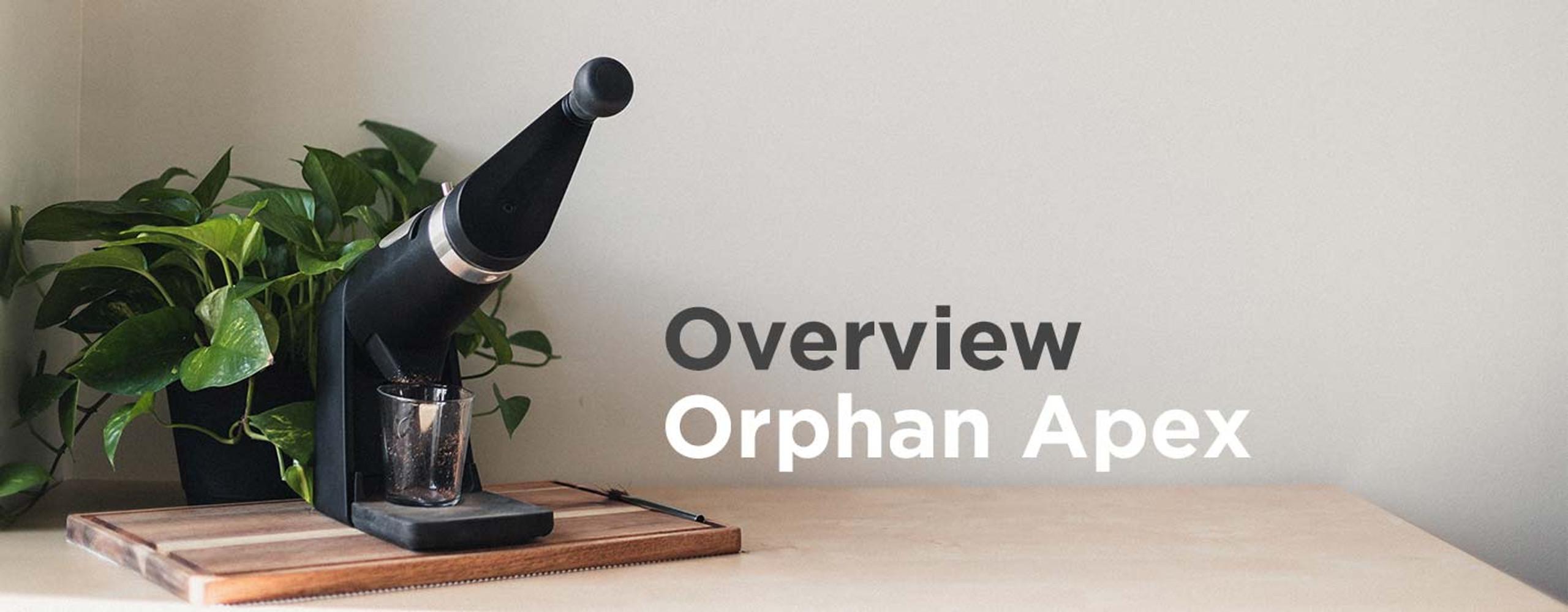 Orphan Espresso Apex