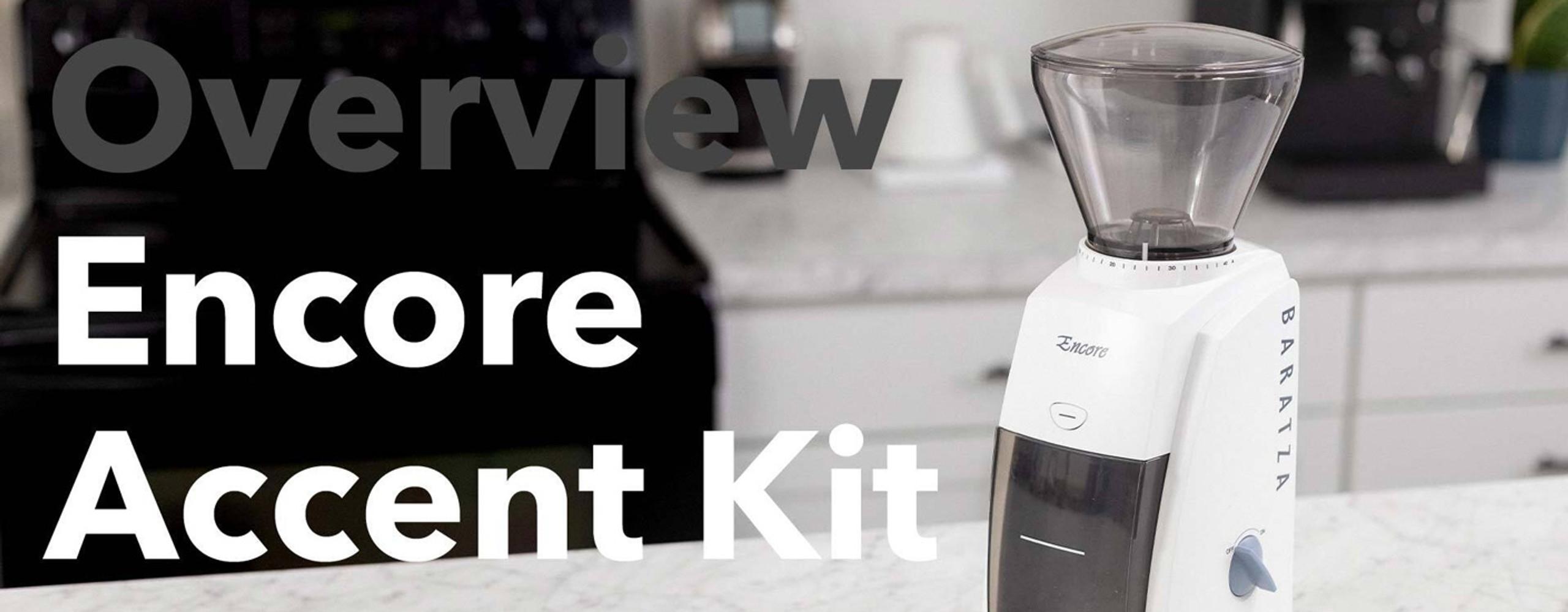 Encore Accent Kit Overview