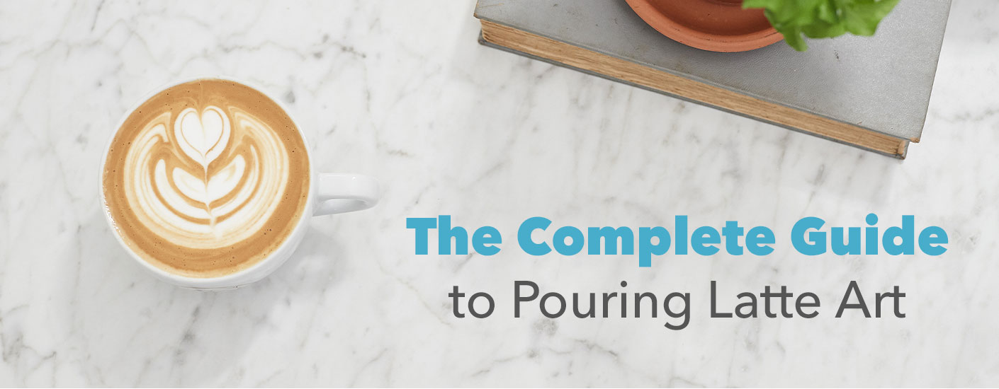 The Complete Guide to Pouring Latte Art