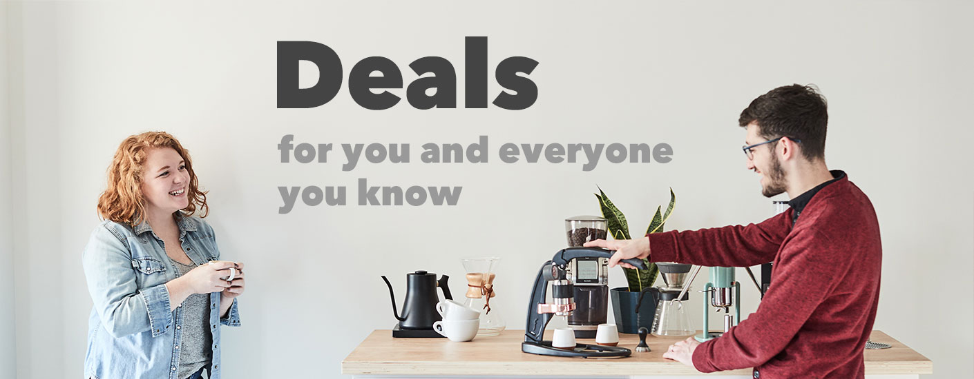 Deals for you and everyone you know