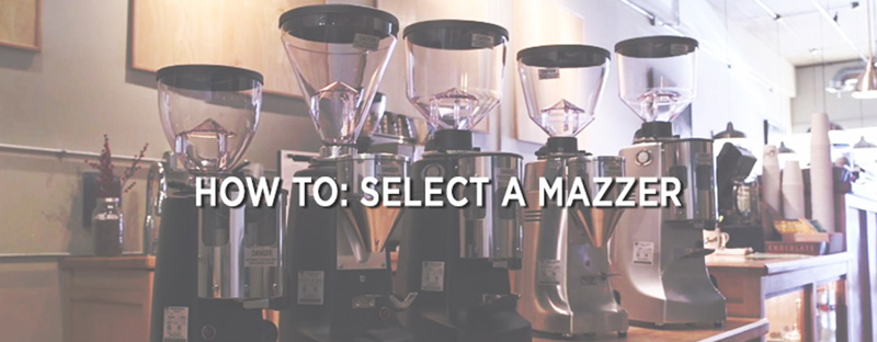 How to select a Mazzer espresso grinder