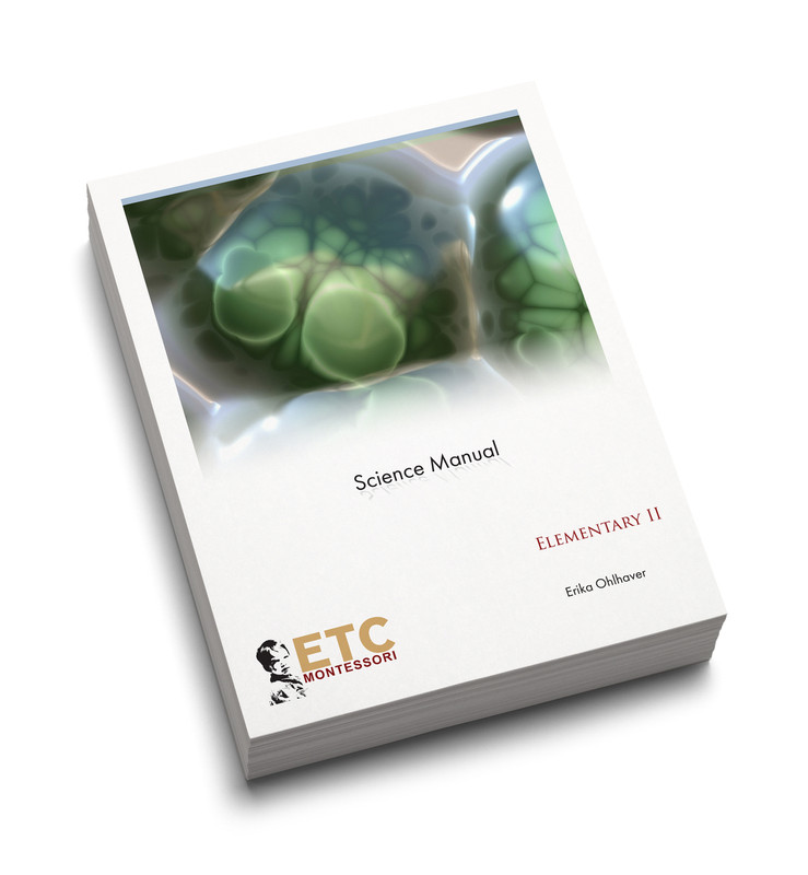 Montessori Elementary II Science Manual (ELCM-4020)