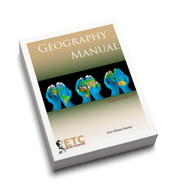 Montessori Elementary II Geography Manual (ELCM-5020)