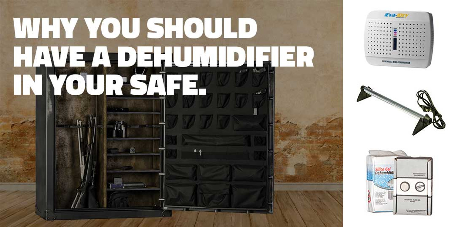 Why you should have a dehumidifier in your safe