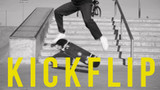 Skateboard Trick of the Week: Kickflip