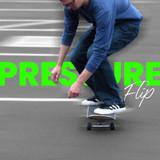 How to Pressure Flip