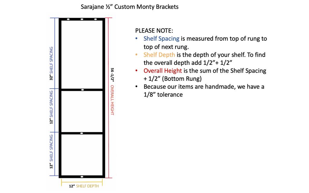 "Custom Monty (1/2"") Brackets- 4 Total- Production Time (8 days)"