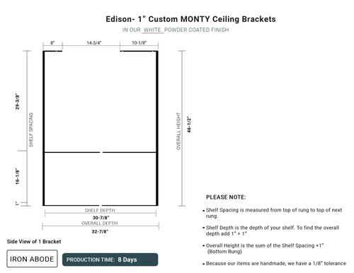 "RUSHED 1-Day Custom Monty 1"" Brackets - Edison"