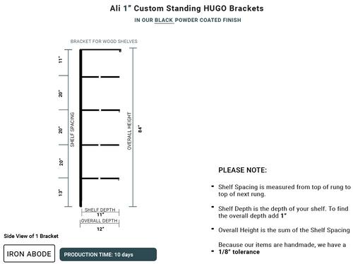 "10 Days- Custom Standing Hugo 1"" Brackets -Ali"