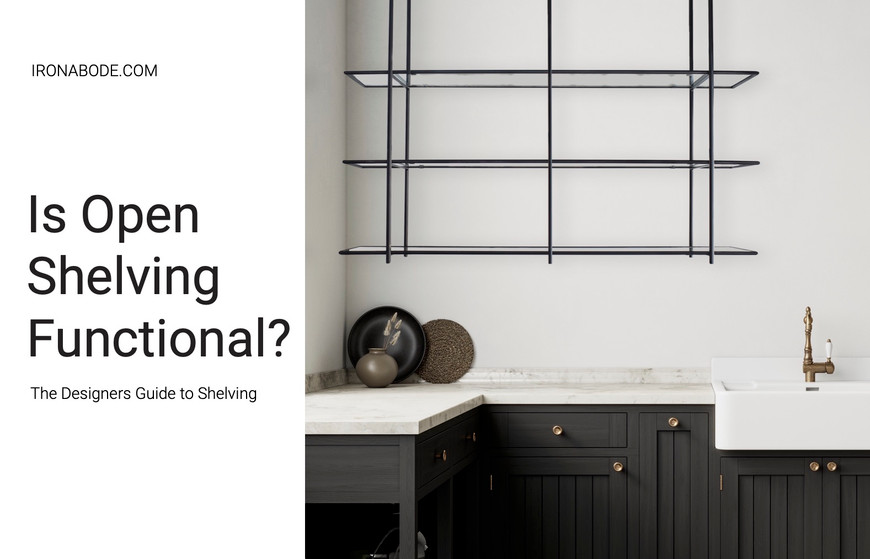 Is Open Shelving Functional?
