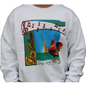 Sing Unto The Lord Sweatshirt