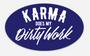Karma Does My Dirty Work Sticker