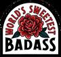 World's Sweetest Badass Sticker