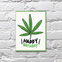 Weed Day Birthday Card