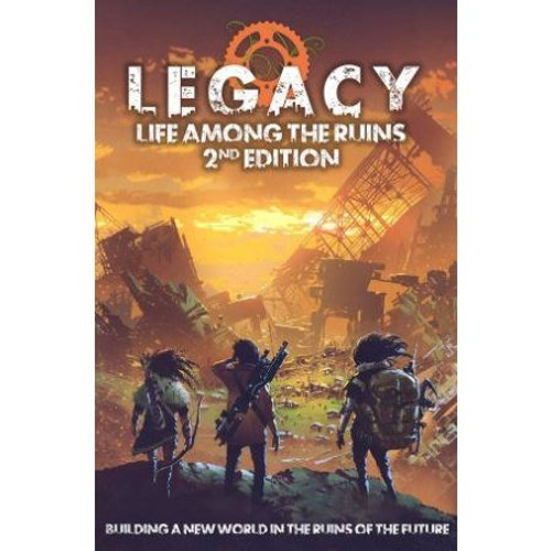RPG: Legacy: Life Among the Ruins 2nd Edition (MUH051227)