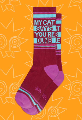 My Cat Says You're Dumb socks by Gumball Poodle