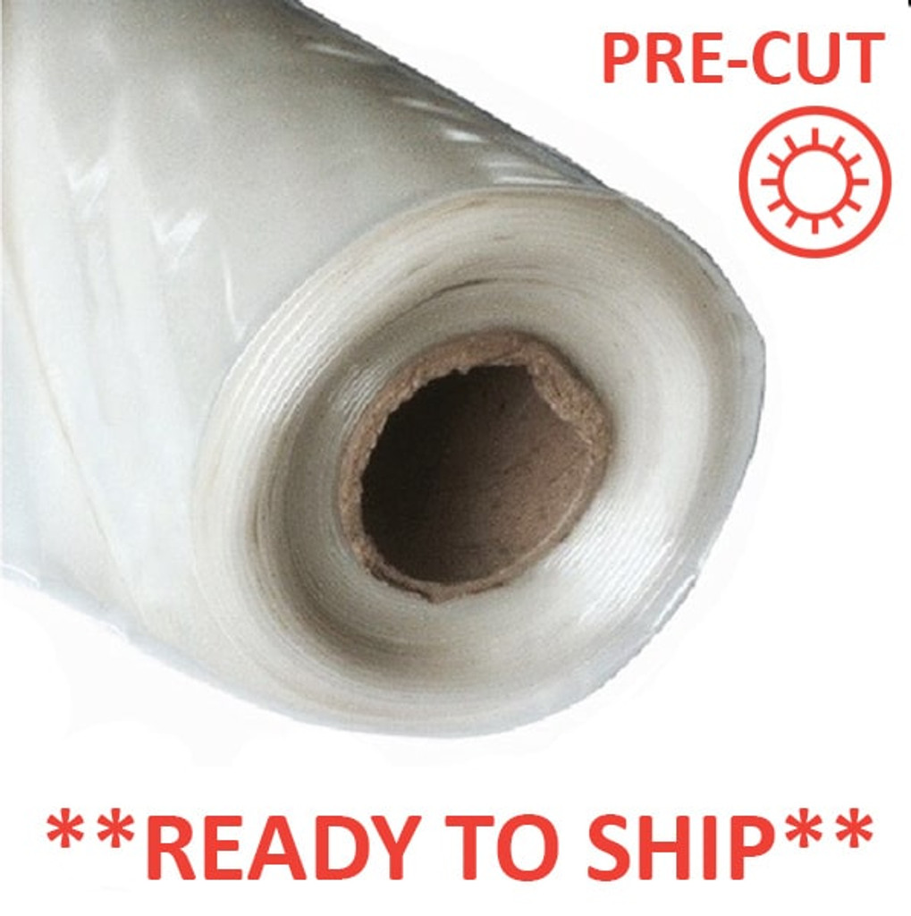 PRE-CUT POLY | 4 year 6 mil Greenhouse Plastic Covers - Various Sizes