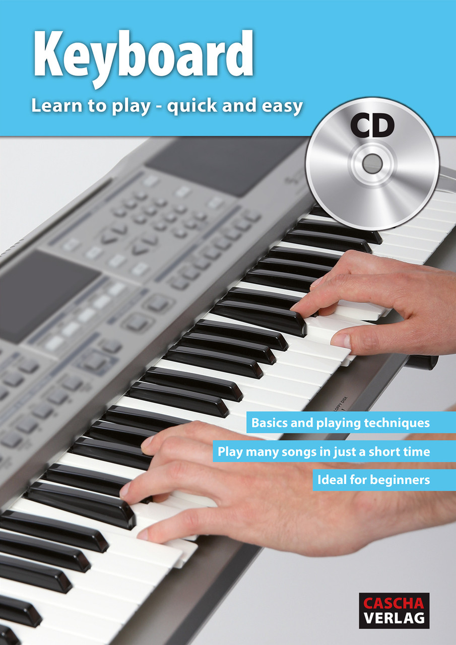 Keyboard - Learn to play quick and easy with CD