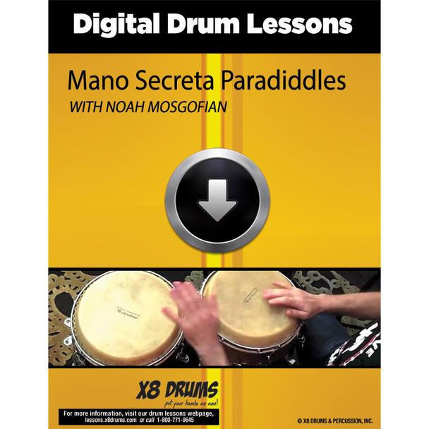 Lesson Download: Mano Secreta Paradiddles