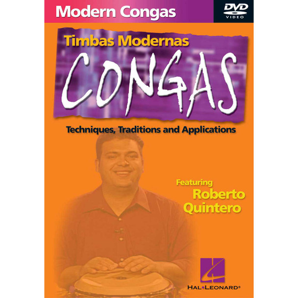 Modern Congas - Techniques, Traditions and Applications DVD