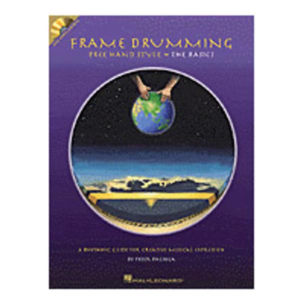 Frame Drumming Free Hand Style å_åÑåÐ The Basics, Book/CD
